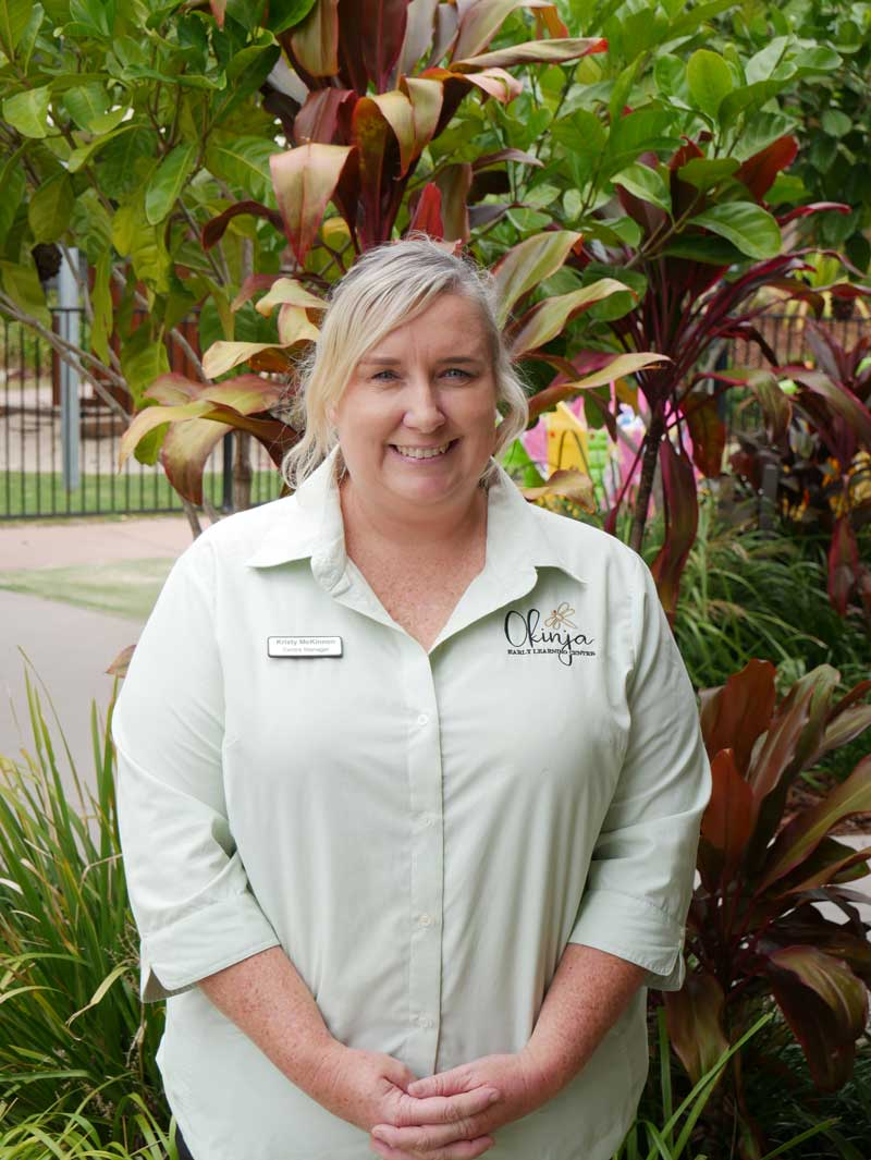 Kristy McKinnon, supervisor - Okinja Early Learning